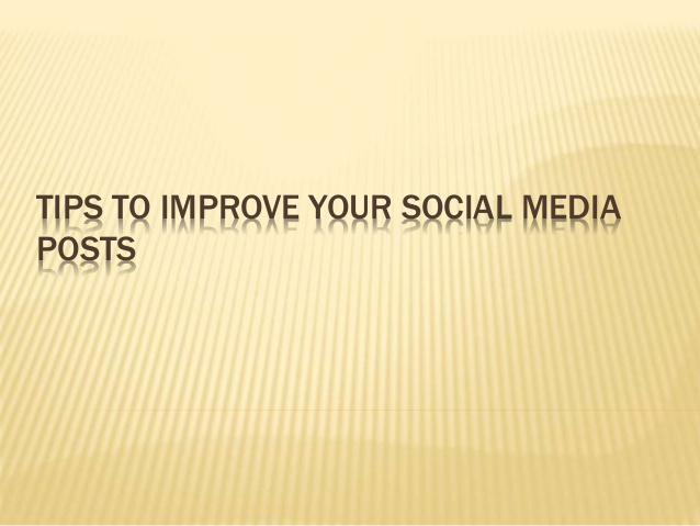 5 Tips to Improve Your Social Media Posts