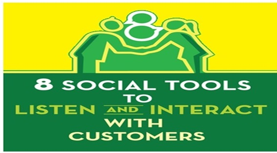 8 Social Tools to Listen and Interact With Customers