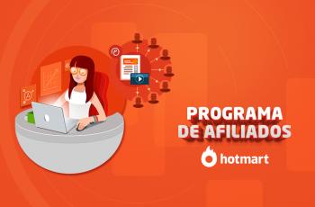 Seja dono do seu próprio negócio com o Programa de Afiliados Hotmart!