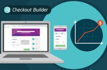 Checkout Builder – beaucoup plus qu'une page de paiement customisée !