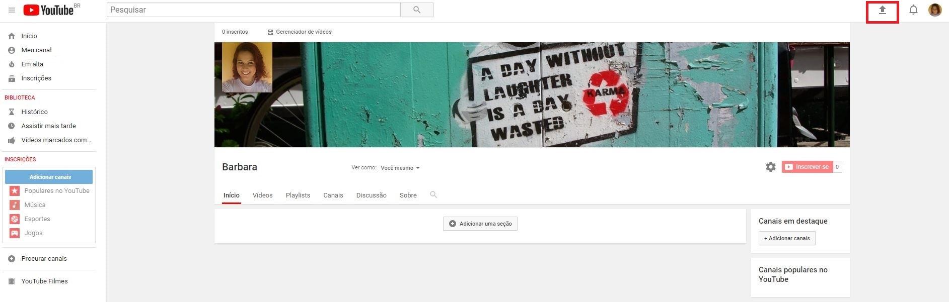 criar um canal no YouTube - imagem indicando o botão de fazer upload de vídeos