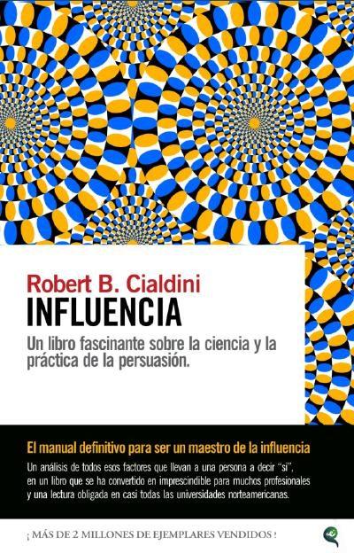 """Libros sobre liderazgo - Tapa del libro """"Influencia: Un libro fascinante sobre la ciencia y la práctica de la persuasión"""""""