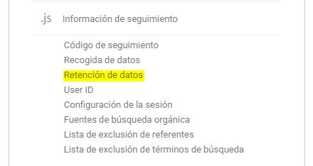 """GDPR - Analytics imagen de la opción """"información de seguiminto"""" indicando para hacer clic en Retención de datos"""