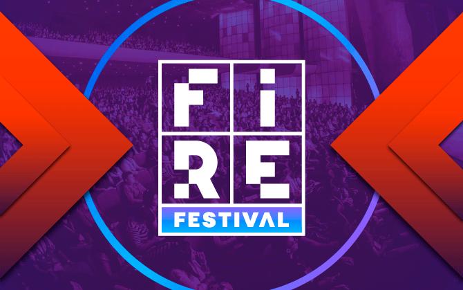 FIRE Festival 2018: 15 razões para não perder o evento!