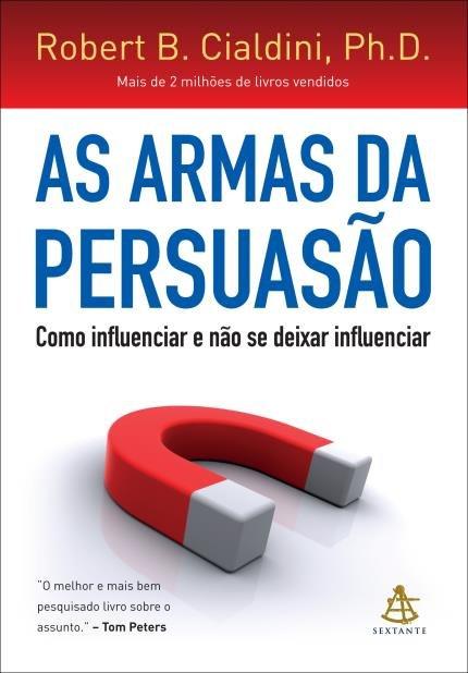 Capa do livro: As Armas da Persuasão