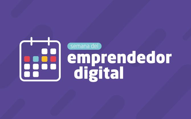 b9d262cda7a5b Semana del emprendedor digital  regístrate gratis hoy