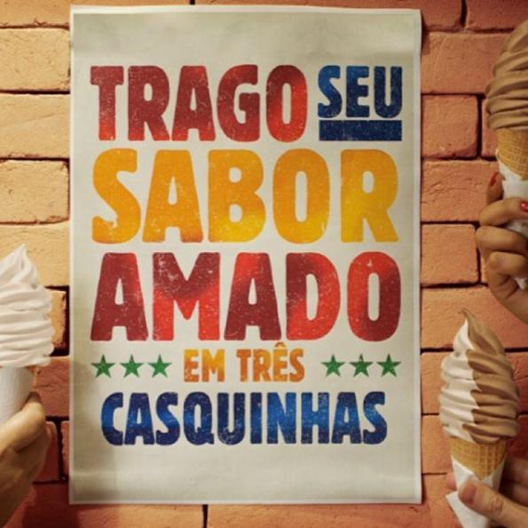Branding - Imagem com a frase: trago seu sabor amado em três casquinhas escrita em vermelho, azul, amarelo e verde.