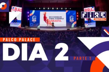 Início do segundo dia do FIRE FESTIVAL 2019 no Palco PALACE – Parte 1 (manhã)