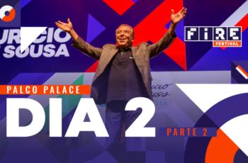 É o fim do segundo dia do FIRE FESTIVAL 2019 no Palco PALACE – Parte 2 (tarde/noite)