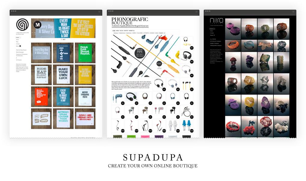 SupaDupa boutique examples row of three showing Anthony Oram, shop.phonografic.com & Niiro