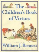 The Children's Book of Virtues by William J. Bennett, Simon & Schuster | Hardcover, Audiobook