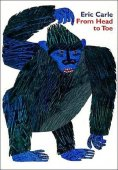 From Head to Toe by Eric Carle, HarperCollins Publishers | Paperback, Hardcover