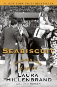 Seabiscuit: An American Legend by Laura Hillenbrand, Random House Publishing Group | NOOK Book (eBook), Paperback, Hardcover, Audiobook