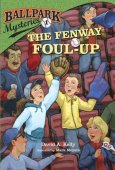 The Fenway Foul-up (Ballpark Mysteries Series #1) by David A. Kelly, Random House Children's Books | NOOK Book (eBook), Paperback, Hardcover