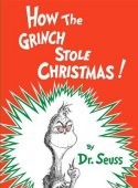 How the Grinch Stole Christmas! by Dr. Seuss, Random House Children's Books | Paperback, Hardcover, Audiobook, Other Format