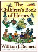 The Children's Book of Heroes by William J. Bennett, Simon & Schuster | Hardcover, Audiobook