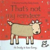 That's Not My Reindeer: Its Body Is Too Furry by Fiona Watt, EDC Publishing | Board Book