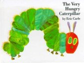 The Very Hungry Caterpillar by Eric Carle, Penguin Group (USA) Incorporated | Paperback, Hardcover, Audiobook, Board Book