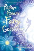 Philippa Fisher's Fairy Godsister (Philippa Fisher Series #1) by Liz Kessler, Candlewick Press | NOOK Book (eBook), Paperback, Hardcover, Audiobook, Other Format