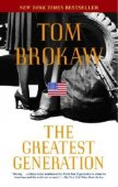 The Greatest Generation by Tom Brokaw, Random House Publishing Group | NOOK Book (eBook), Paperback, Hardcover, Audiobook, Other Format