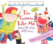 BARNES & NOBLE | I'm Gonna Like Me: Letting Off a Little Self-Esteem by Jamie Lee Curtis, HarperCollins Publishers | Hardcover, Audiobook