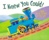 I Knew You Could!: A Book for All the Stops in Your Life by Craig Dorfman, Penguin Group (USA) Incorporated | Hardcover