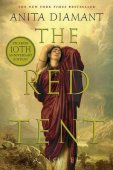 Red Tent (10th Anniversary Edition) by Anita Diamant, Picador | NOOK Book (eBook), Paperback, Hardcover, Audiobook