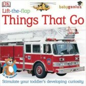 Things That Go: Lift-the-Flap by DK Publishing, DK Publishing, Inc. | Board Book