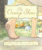 Orange Shoes by Trinka Hakes Noble, Sleeping Bear Press | Hardcover