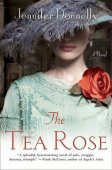 The Tea Rose by Jennifer Donnelly, St. Martin's Press | NOOK Book (eBook), Paperback, Hardcover