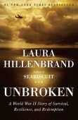 Unbroken: A World War II Story of Survival, Resilience, and Redemption by Laura Hillenbrand, Random House Publishing Group | NOOK Book (eBook), Paperback, Hardcover, Audiobook