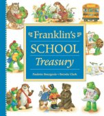 BARNES & NOBLE | Franklins School Treasury by Paulette Bourgeois, Kids Can Press, Limited | Hardcover