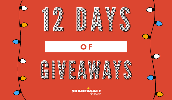 12 Days of ShareASale Giveaways