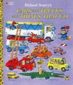Cars and Trucks and Things That Go by Richard Scarry, Random House Children's Books | Hardcover