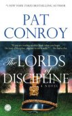 The Lords of Discipline by Pat Conroy, Random House Publishing Group | NOOK Book (eBook), Paperback, Hardcover, Audiobook, Other Format