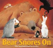 Bear Snores On by Karma Wilson, Margaret K. McElderry Books | Paperback, Hardcover, Audiobook, Board Book