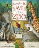 Maestro Stu Saves the Zoo by Denise Brennah-Nelson, Sleeping Bear Press | Hardcover