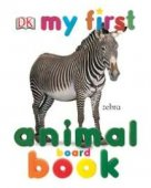 My First Animal Board Book (My First Board Books) by DK Publishing, DK Publishing, Inc. | NOOK Book (eBook), Board Book