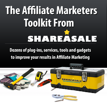 The Affiliate Marketers Toolkit - ShareASale Blog