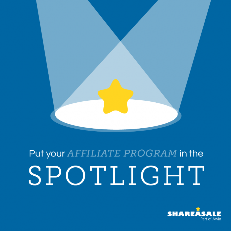 Changes updated. Put Your Affiliate Program in the Spotlight
