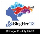 BlogHer '13 - July 25-27th, Chicago, IL