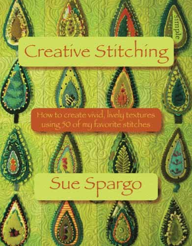 CREATIVE STITCHING BOOK from Sue Spargo