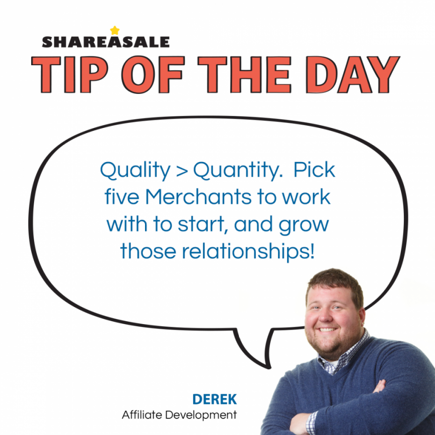 Tip of the Day: Quality > Quantity