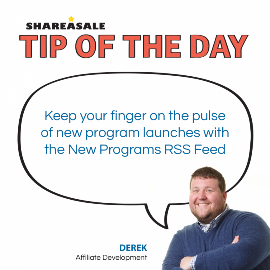 TOTD: New Programs RSS Feed - ShareASale Blog