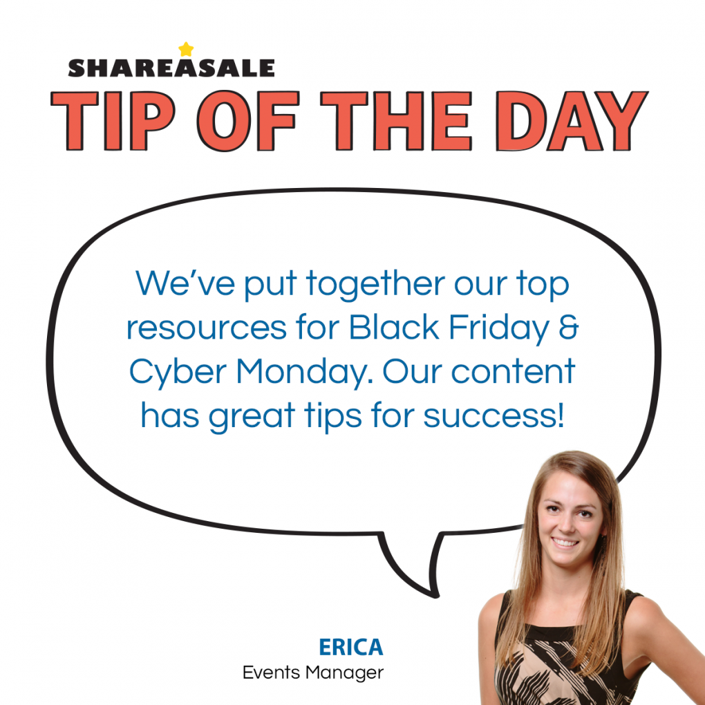 Tip Of The Day Black Friday And Cyber Monday Resources Shareasale Blog