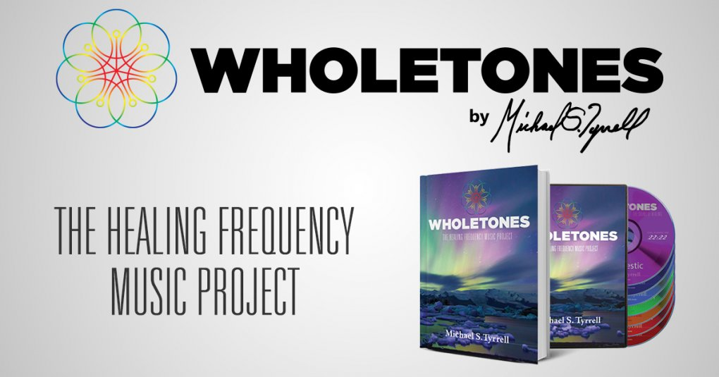 Wholetones: Healing Frequencies Music Project