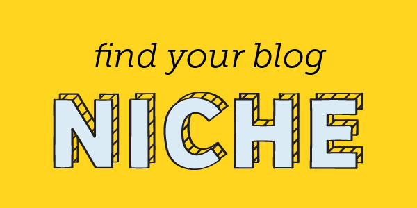 Find Your Niche: Your Blog Depends on It! - ShareASale Blog