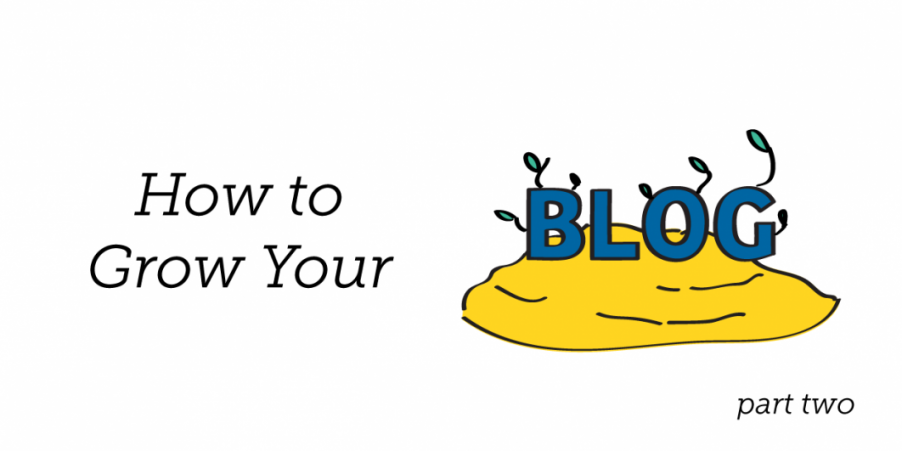 How to Grow Your Blog: Part 2 - Popular Plugins