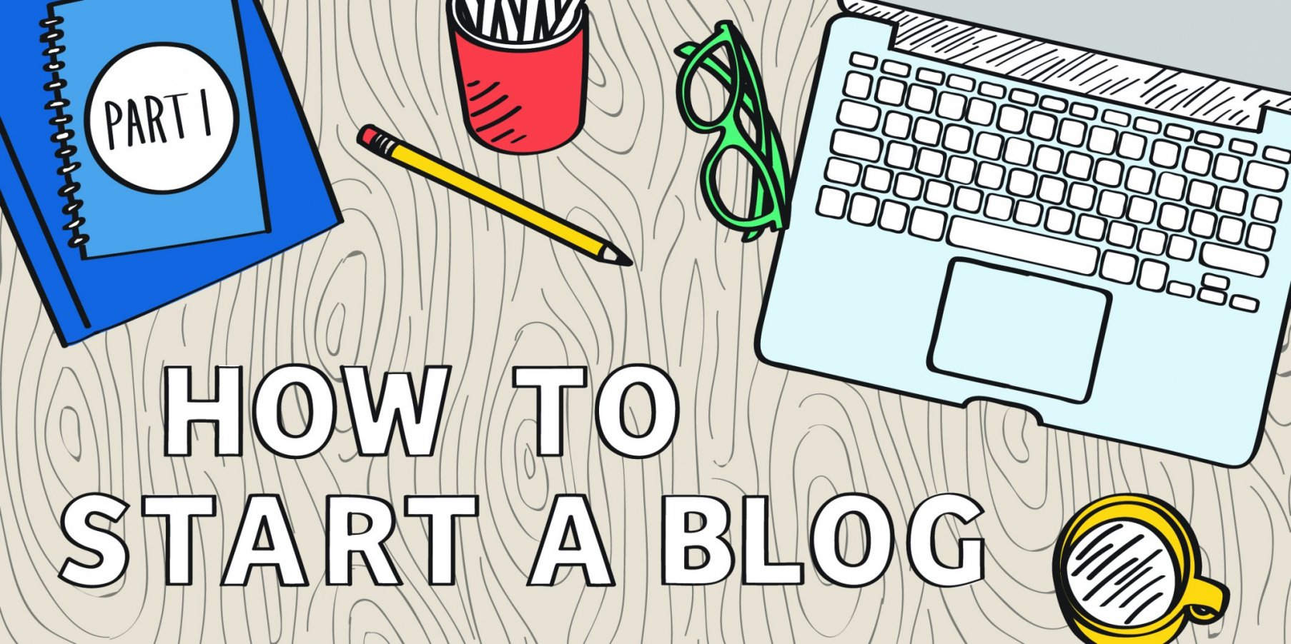 How to Start a Blog: Part 1 - Pick a Domain Name