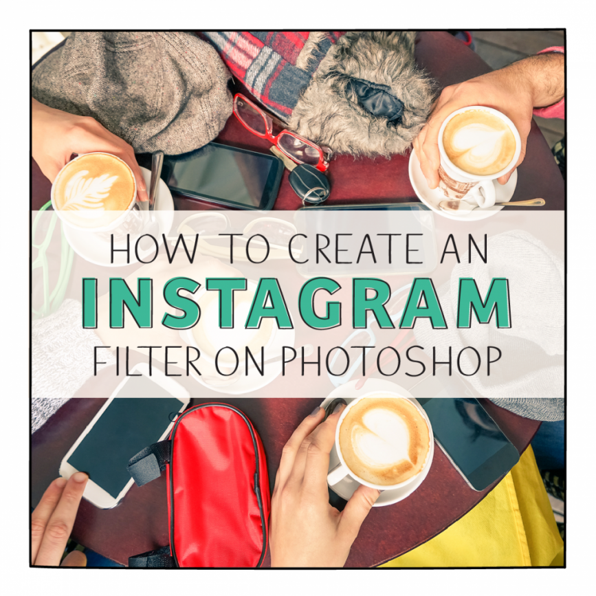 How To Instagram with Photoshop - ShareASale Blog